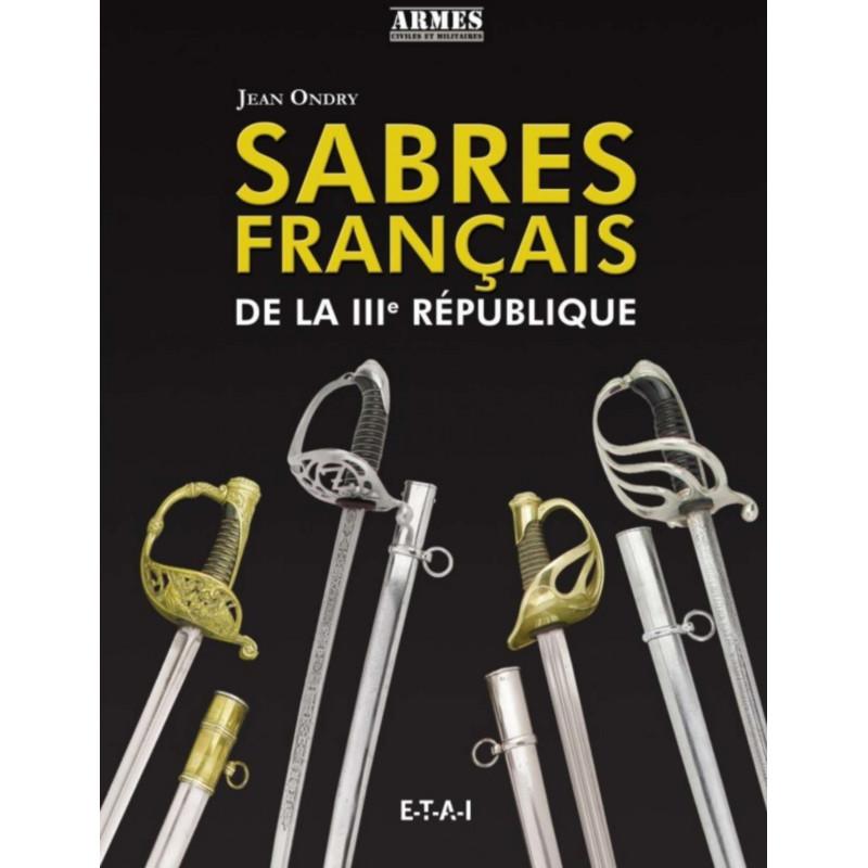SABRES FRANÇAIS DE LA IIIE RÉPUBLIQUE Librairie Automobile SPE 9791028300814