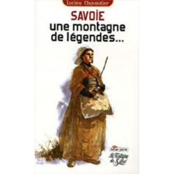 Savoie, une montagne de légendes… Librairie Automobile SPE 9782842066598