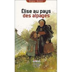 Élise au pays des alpages Librairie Automobile SPE 9782842066499
