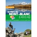 Le pays du Mont-Blanc / 40 balades et randonnées au pays du Mont-Blanc Librairie Automobile SPE 9782842066550