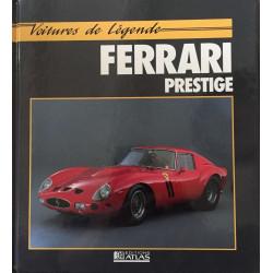 FERRARI PRESTIGE Collection Voiture de Légende Librairie Automobile SPE 9782731213058