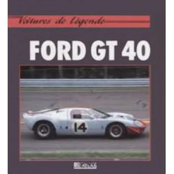 FORD GT 40 Collection Voiture de Légende Librairie Automobile SPE 9782731212396