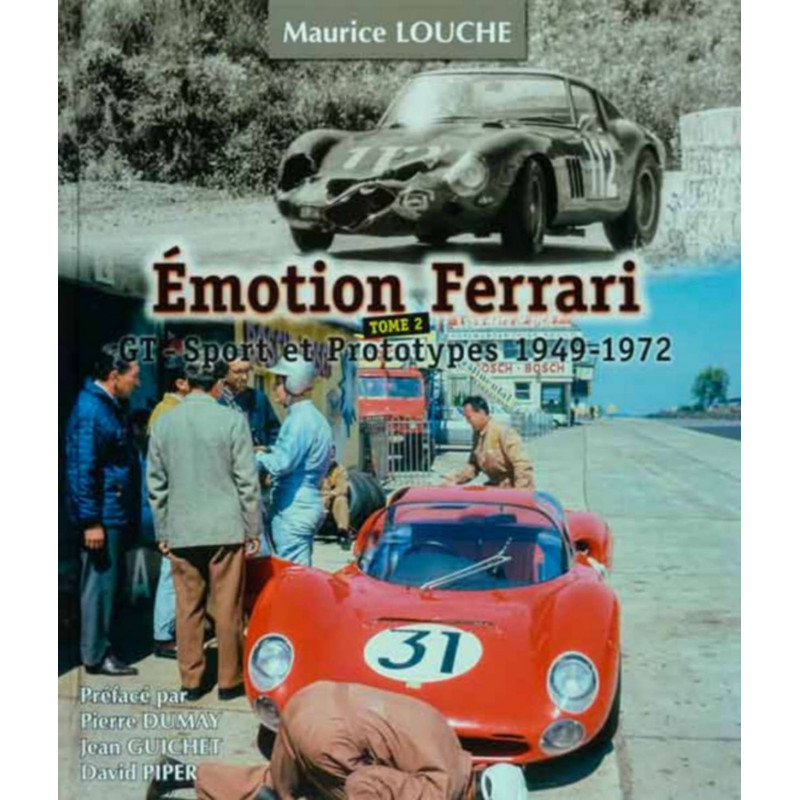 EMOTION FERRARI 1949-1972 / MAURICE LOUCHE Librairie Automobile SPE 9782954445236