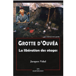 GROTTE D'OUVEA - La libération des otages Librairie Automobile SPE 9782912838742