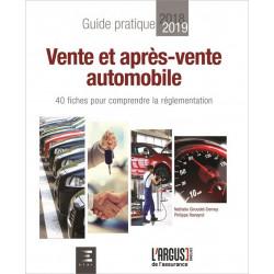 GUIDE PRATIQUE 2018-2019 : VENTE ET APRÈS-VENTE AUTOMOBILE Librairie Automobile SPE 9782354743000
