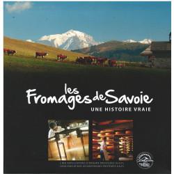 LES FROMAGES DE SAVOIE - Une histoire vraie Librairie Automobile SPE 9782746670884