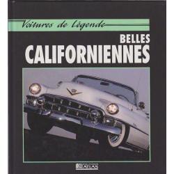 BELLES CALIFORNIENNES VOITURE DE LÉGENDE Librairie Automobile SPE 9782731212419