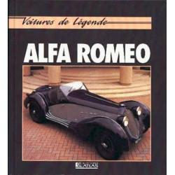 ALFA ROMEO Voitures de légende / JOHN TIPLER / Edition ATLAS-9782731213249