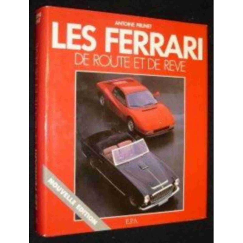 LES FERRARI DE ROUTE ET DE RÊVE (4°Edition) / EPA Librairie Automobile SPE 9782851201041-4