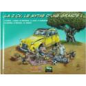 La 2CV, le mythe d'une grande ! Librairie Automobile SPE 9782916795980