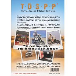 SUR LES TRACES D'HUBERT L'AFRICAIN de HUBERT AURIOL / T.D.S.P.P - TOUT DROIT SUR LA PISTE PRINCIPALE