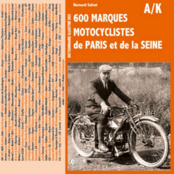 600 marques motocyclistes de A à K Tome 1 Librairie Automobile SPE 9782352502562