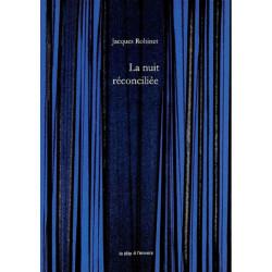 La nuit réconciliée / Jacques Robinet Librairie Automobile SPE 9791092858235
