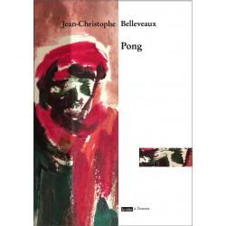 Pong / Jean-Christophe BELLEVEAUX Librairie Automobile SPE 9791092858198