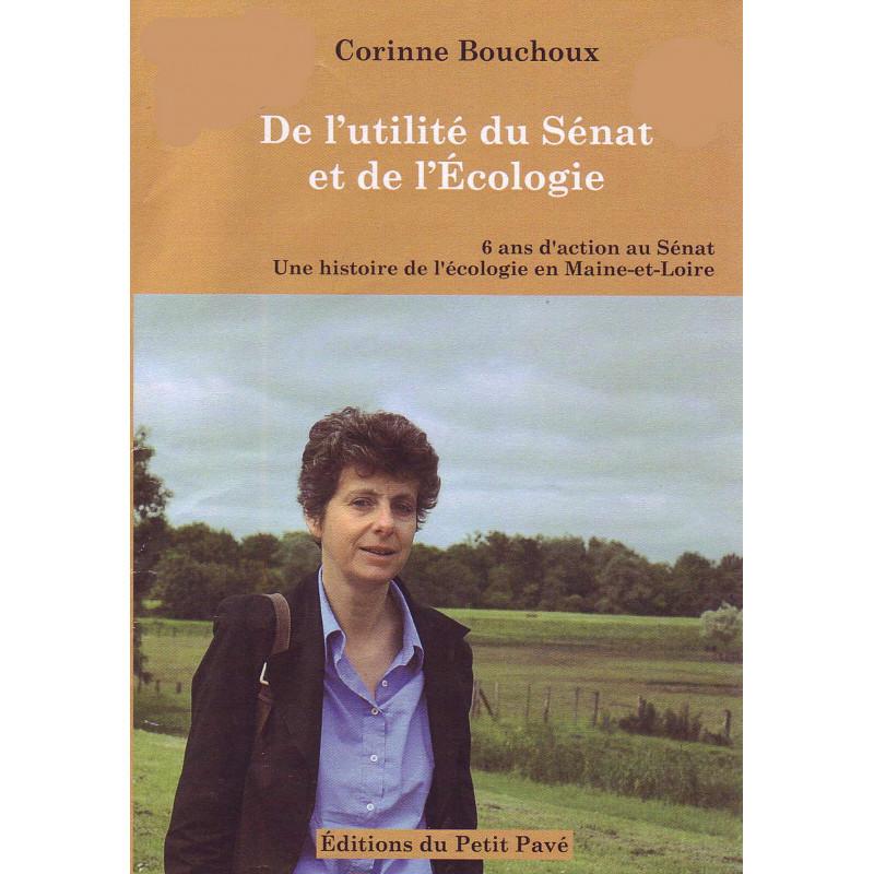 De l'utilité du Sénat et de l'écologie / Corinne Bouchoux Librairie Automobile SPE 9782847125947