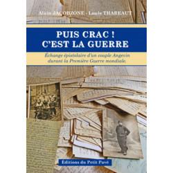 Puis crac ! C'est la guerre / Alain Jacobzone et Louis-Thareaut Librairie Automobile SPE 9782847125900