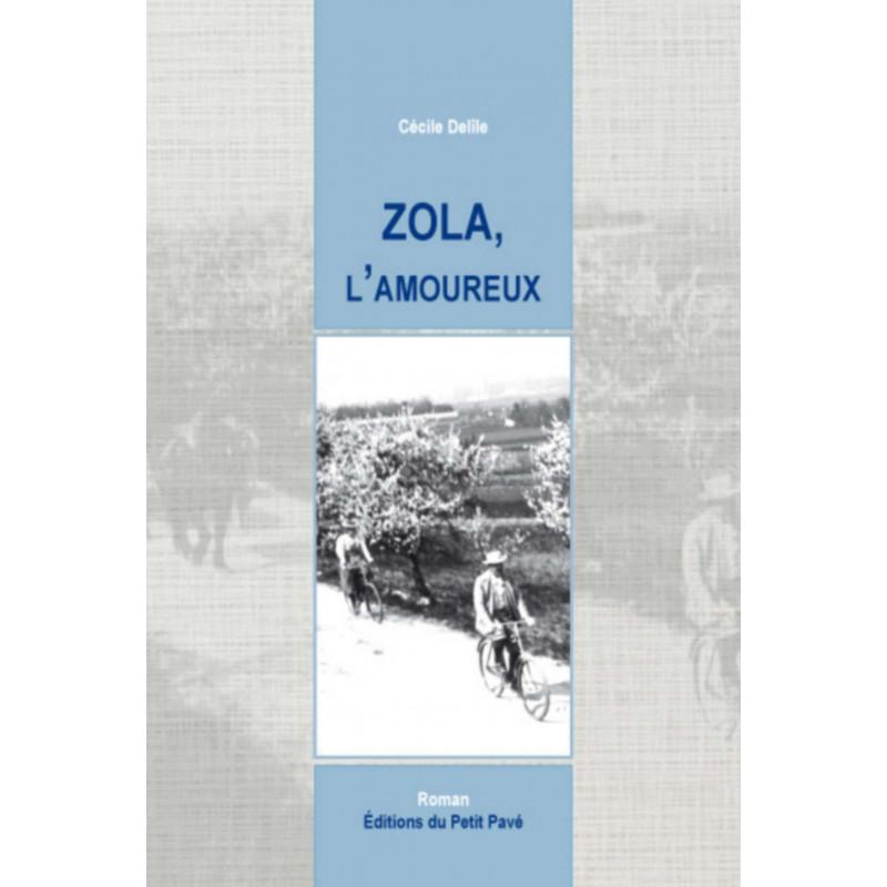 Zola, l'amoureux / Cécile Delîle Librairie Automobile SPE 9782847125764