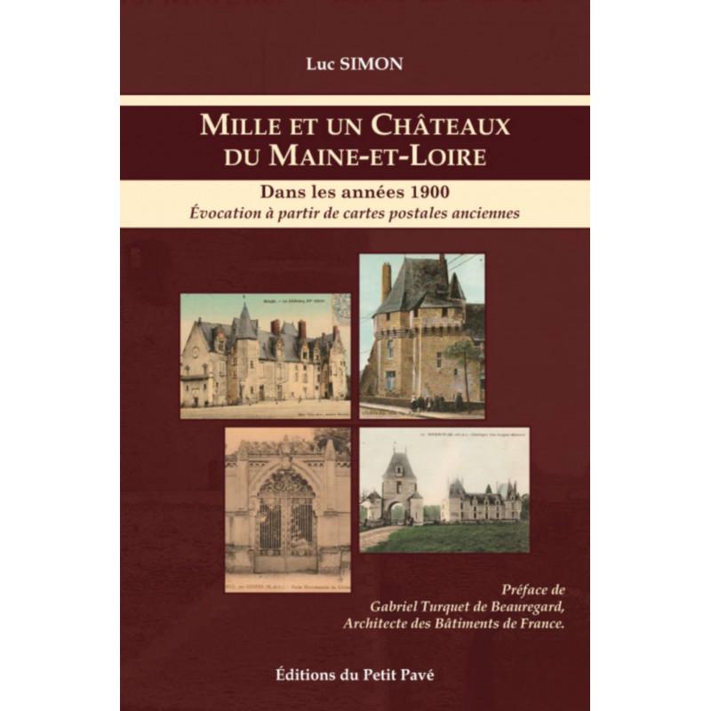 Mille et un châteaux du Maine-et-Loire / Luc Simon Librairie Automobile SPE 9782847125665
