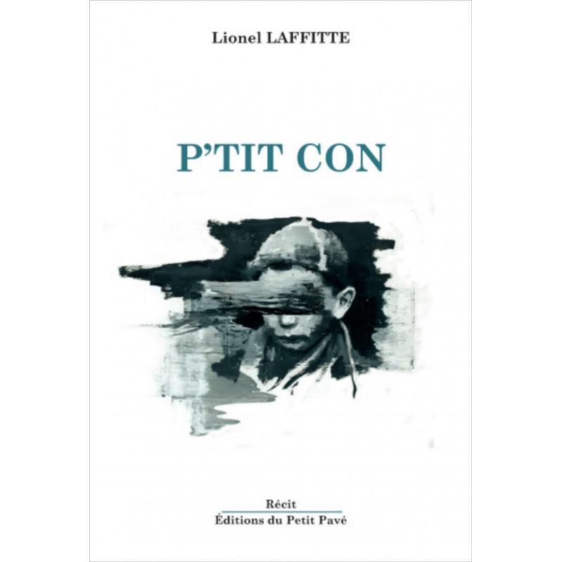 P'tit con / Lionel Laffitte Librairie Automobile SPE 9782847125702