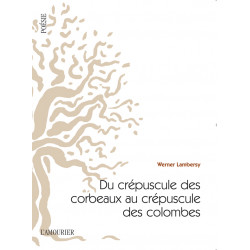 Du crépuscule des corbeaux au crépuscule des colombes / Werner Lambersy Librairie Automobile SPE 9782364180512