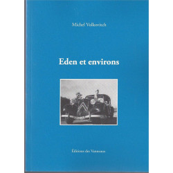 EDEN ET ENVIRONS / MICHEL VOLKOVITCH / EDITIONS DES VANNEAUX Librairie Automobile SPE 9782916071763