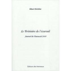 LE BRÉVIAIRE DE L'ÉCUREUIL / ALBERT STRICKLER / EDITIONS DES VANNEAUX Librairie Automobile SPE 9782916071589