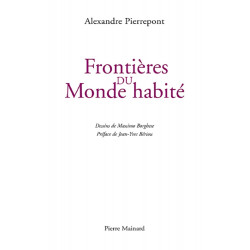 FRONTIÈRES DU MONDE HABITÉ de Pierrepont Alexandre Librairie Automobile SPE 9782913751699