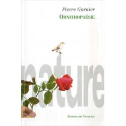 PIERRE GARNIER / ORNITHOPOESIE / ÉDITIONS DES VANNEAUX Librairie Automobile SPE 9782916071190