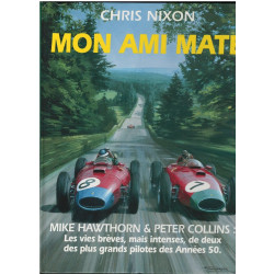 MON AMI MATE de Chris Nixon Librairie Automobile SPE 9782840780007