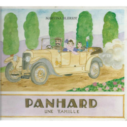 PANHARD UNE FAMILLE / BLERIOT MARTINA / EDITIONS MAEGHT Librairie Automobile SPE 9782869411555
