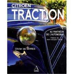 CITROËN TRACTION AU PANTHÉON DE L'AUTOMOBILE / OLIVIER DE SERRES / EDITIONS ANTHÈSE Librairie Automobile SPE 9782912257352