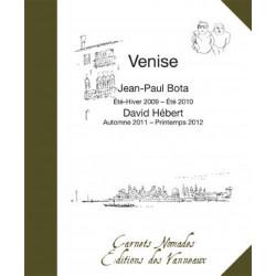 VENISE CARNETS NOMADES / JP BOTA, D HÉBERT / EDITIONS DES VANNEAUX Librairie Automobile SPE 9782916071879