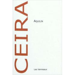 AQUILIN / CLAIRE CEIRA / EDITIONS DES VANNEAUX Librairie Automobile SPE 9782916071626
