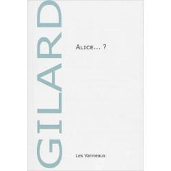 ALICE ...? / NADIA GILARD / EDITIONS DES VANNEAUX Librairie Automobile SPE 9782371290051