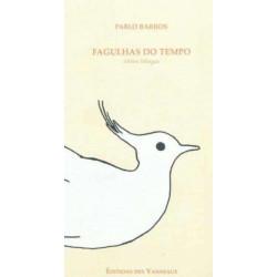 FAGULHAS DO TEMPO / PABLO BARROS / EDITIONS DES VANNEAUX Librairie Automobile SPE 9782916071596
