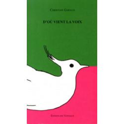D'OÙ VIENT LA VOIX / CHRISTIAN GARAUX / EDITIONS DES VANNEAUX Librairie Automobile SPE 9782916071848