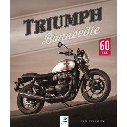 TRIUMPH BONNEVILLE 60 ANS Librairie Automobile SPE 9791028303372