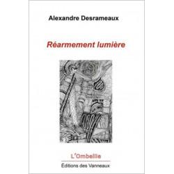 RÉARMEMENT LUMIÈRE / DESRAMEAUX ALEXANDRE / EDITIONS DES VANNEAUX Librairie Automobile SPE 9782371291225