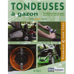 Tondeuses à gazon Modèles thermiques poussés et autotractés / Bernard Lacharme / Editions ETAI-9782726887912