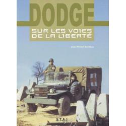 DODGE SUR LES VOIES DE LA LIBERTÉ / JM BONIFACE / EDITIONS ETAI Librairie Automobile SPE 9782726893463