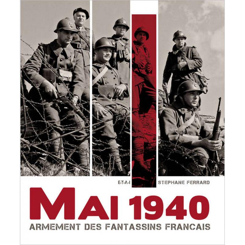ARMEMENT DES FANTASSINS FRANÇAIS / STÉPHANE FERRARD / EDITIONS ETAI Librairie Automobile SPE 9782726889794