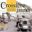 CROISIÈRE JAUNE 1929-1933 / ERIC DESCHAMPS / EDITIONS ETAI Librairie Automobile SPE 9782726893326