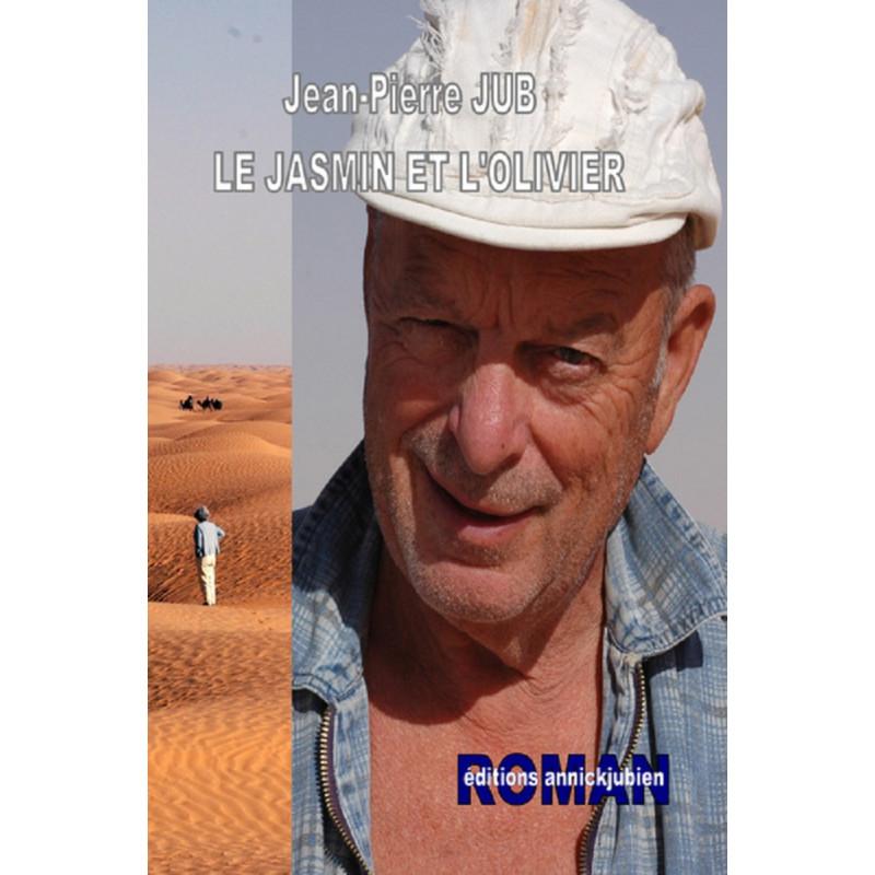 LE JASMIN ET L'OLIVIER Librairie Automobile SPE 9782952684231