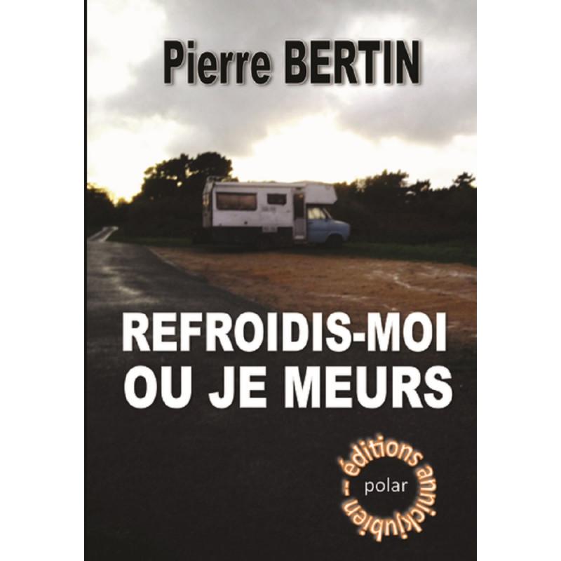REFROIDIS-MOI OU JE MEURS Librairie Automobile SPE 9782952684262