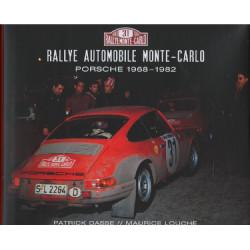 PORSCHE, RALLYE MONTE-CARLO 1952-1982 / MAURICE LOUCHE (Coffret 2 vols) Librairie Automobile SPE 9783871661082