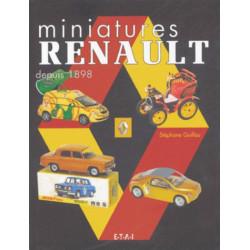 MINIATURES RENAULT DEPUIS 1898 / STÉPHANE GUILLOU / EDITIONS ETAI Librairie Automobile SPE 9782726893913