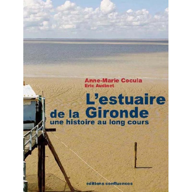 L'estuaire de la Gironde - Une histoire au long cours Librairie Automobile SPE 9782355271946