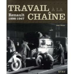 RENAULT TRAVAIL À LA CHAÎNE / ALAIN MICHEL / EDITIONS ETAI Librairie Automobile SPE 9782726887240