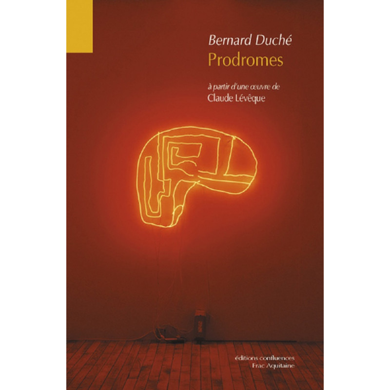 Prodromes - A partir d'une oeuvre de Claude Lévêque Librairie Automobile SPE 9782355271199