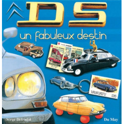 DS - UN FABULEUX DESTIN / SERGE DEFRADAT / EDITIONS DU MAY Librairie Automobile SPE 9782841020904
